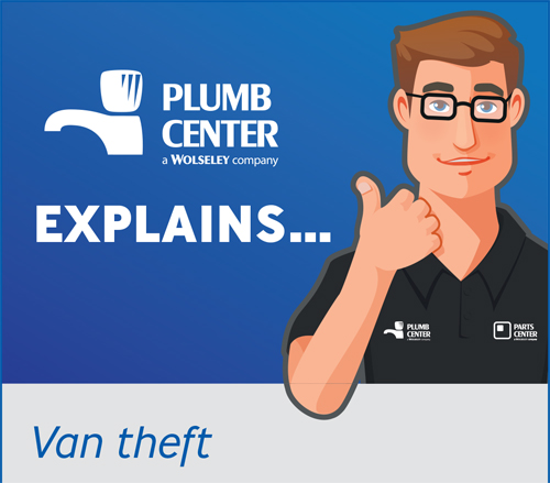 Plumb Center explains how to best protect your van and tools